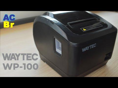 Conheça a WP-100 da Waytec | Homologação ACBr