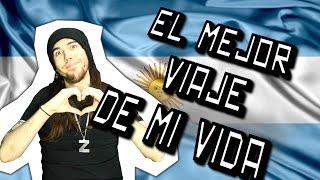 EL MEJOR VIAJE DE MI VIDA - ARGENTINA