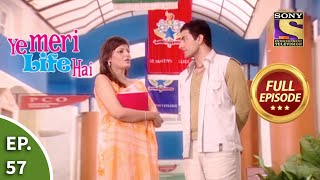 Ep 57 - Bikram Is In Support Of Pooja - Ye Meri Life Hai - Full Episode