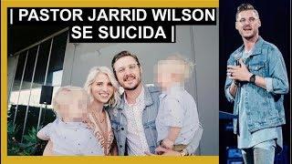 Pastor: Jarrid Wilson se suicida // ¿Que significa para los cristianos?