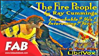 The Fire People Full Audiobook by Ray CUMMINGS by Science Fiction Audiobook