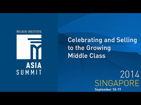 Asia Summit 2014 - Celebrating and Selling to the Growing Middle Class