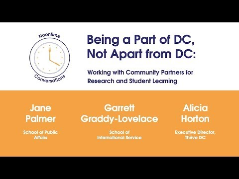 Noontime Conversation 3/19/19: Being a Part of DC, Not a Part from DC