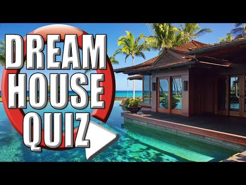 What Dream House Suits You Best Quiz