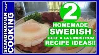 Biff à La Lindström - How To Make Swedish Hamburgers