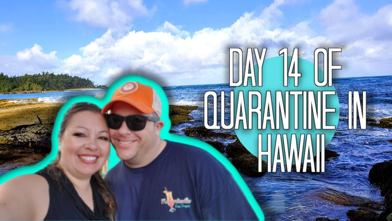 Day 14 of Quarantine in Oahu, Hawaii | Vlog