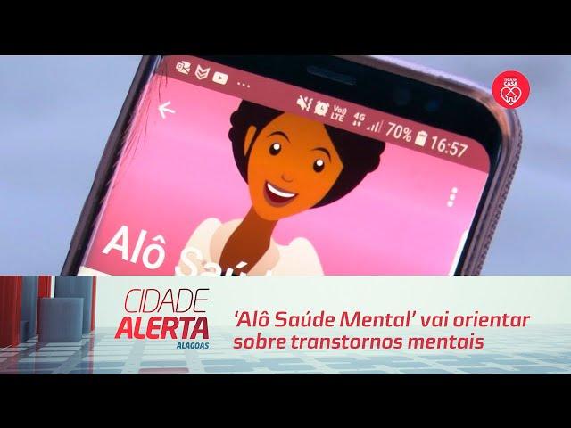 'Alô Saúde Mental' vai orientar sobre transtornos mentais