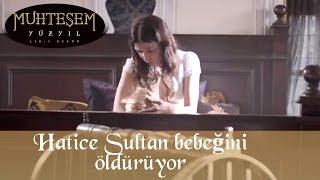 Hatice Sultan Bebeğini Öldürüyor 34 Bölüm