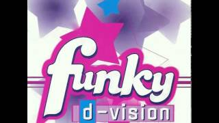 D.Vision Funky (do u feel the groove)
