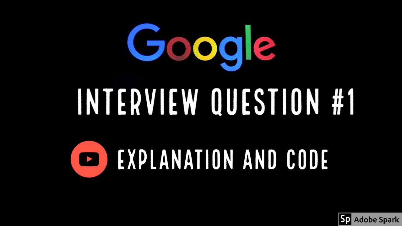 Google Interview Coding Question and Answer #1 ...