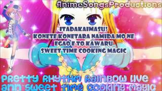 Pretty Rhythm Rainbow Live-ANN~Sweet Time Cooking Magic+LYRICS
