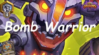 Hearthstone: Bomb Warrior #3: Rise of Shadows - Standard Constructed