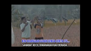 Download Betrand Peto - Sahabat Kecil (Official Video Klip Karaoke) | Versi (90 sec)
