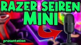 PRESENTATION DU RAZER SEIREN MINI