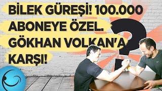Bilek Güreşi - 100.000 Aboneye Özel! Gökhan Volkan'a Karşı!