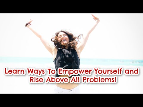 Ways To Stop Fueling A Problem But Start to Empower You!
