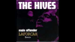 THE HIVES - Main Offender (LAFORCAH Remix)