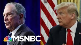 President Donald Trump And Michael Bloomberg's Back And Forth | Deadline | MSNBC