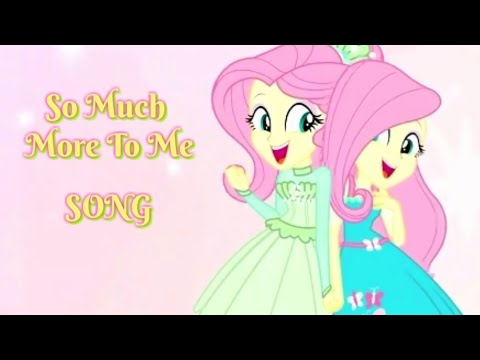 MY LITTLE PONY Better Together SONG: So Much More To Me (Lyrics)