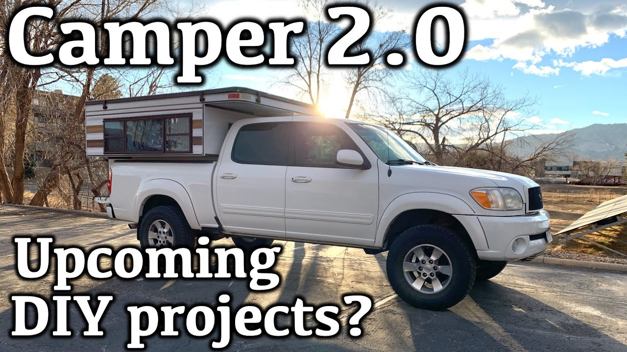 Camper 2.0 Update. What DIY Projects are Next. Upcoming youtube videos and projects.