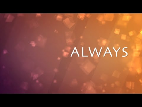 Always with Lyrics (Kristian Stanfill)