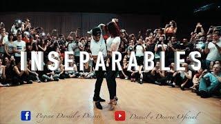 DANIEL Y DESIREE - INSEPARABLES-EPHREM J FT.DJ KHALID