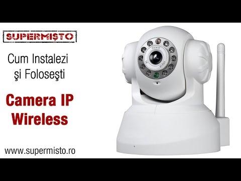 Cum îți instalezi Camera IP Wireless