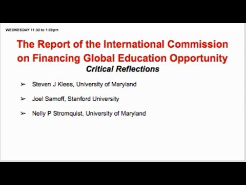 """CIES 2017 """"Report of the International Commission on Financing Global Education Opportunity"""""""