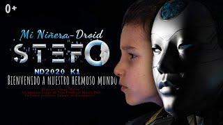 Stefan Y Su Niñera Favorita Droid-Stefo Película Infantil De La Vida Real | Nanny Robot Stefo