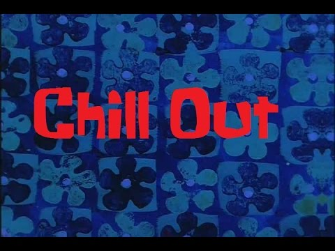 SpongeBob Production Music Chill Out