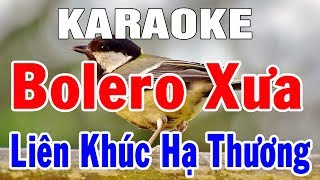 Karaoke Nhạc Sống Hòa Tấu Bolero Trữ Tình Nhạc Xưa Hay Nhất | Liên Khúc Hạ Thương | Trọng Hiếu