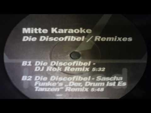 Mitte Karaoke - Die Discofibel (DJ Rok Remix)