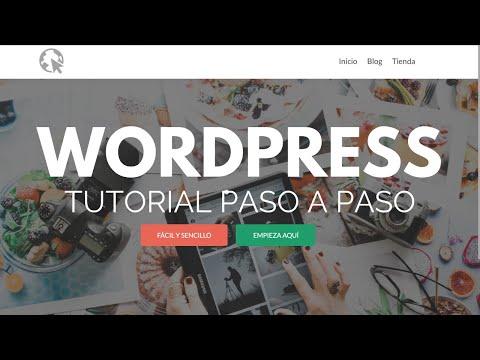 Tutorial WordPress - Actualizado Paso A Paso||Cómo Hacer Una Pagina Web Con WordPress Tutorial 2018