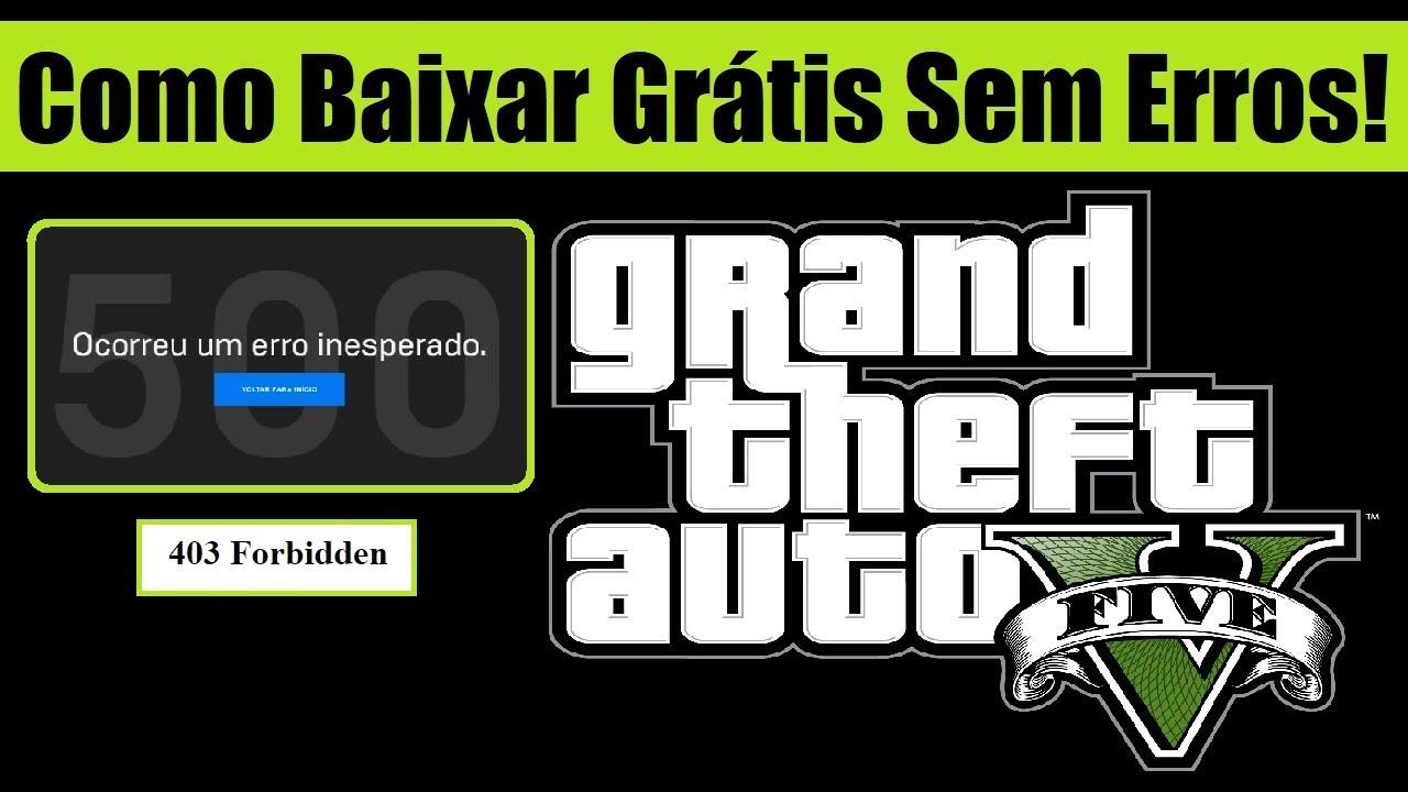Gta V De Graca Como Baixar Gratis Via Epic Games Sem Erros Pc