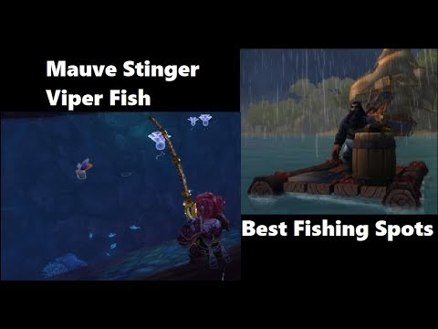 Best Spots For Viper Fish & Mauve Stinger | WoW Fishing Guide