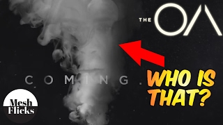 The OA | Coming: Part II Teaser | Breakdown and Theories!