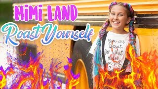 ROAST YOURSELF CHALLENGE - MIMI LAND Dirigido por Lola Land
