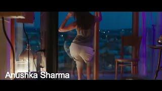 Bollywood Anushka Sharma Hot ass twerk and kissing scenes | hot n short |