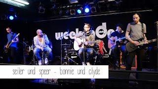 Seiler und Speer - Bonnie und Clyde | tummelplatz.