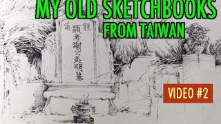 My Old Sketchbooks from Taiwan: The Way I Drew Back Then [VID 2]