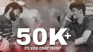 Iru Vizhi Unadhu COVER - Niru VAISH