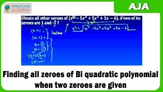 16 Finding all zeroes of Bi quadratic polynomial when two zeroes are given thumbnail