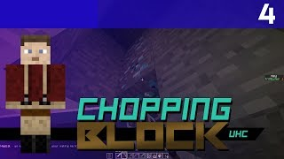 ChoppingBlock UHC - Season 1 - Episode 4