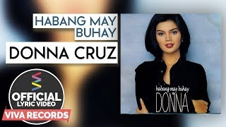 Donna Cruz — Habang May Buhay [Official Lyric Video]