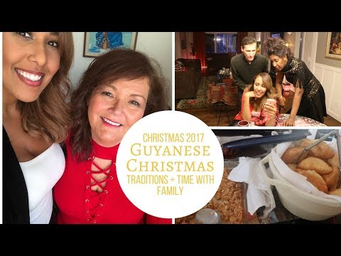 Christmas 2017 | Guyanese Christmas Traditions + Time With Family