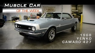Muscle Car Of The Week Video #12: 1968 Yenko 427 Camaro