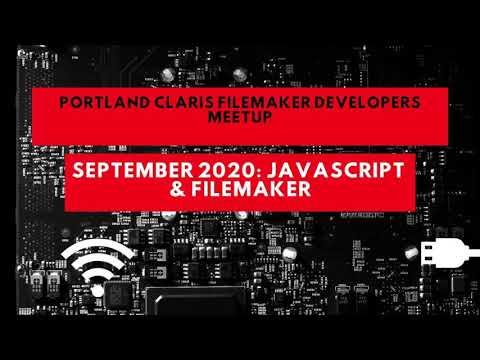 Sept. 2020 Meetup: JavaScript & FileMaker