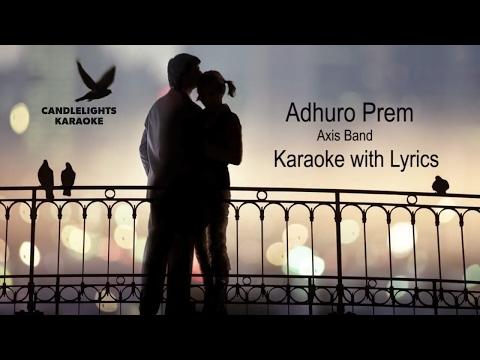 Adhuro Prem    Axix Band    Karaoke with Lyrics      Instrumental     Best Quality