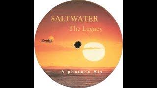 Saltwater - The Legacy (Alphazone Mix) (2003)