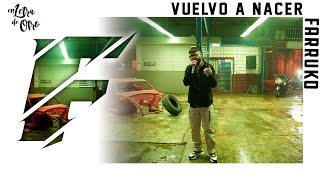 Video Vuelvo a Nacer Farruko